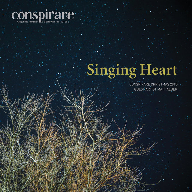 Singing Heart - Conspirare Christmas 2015