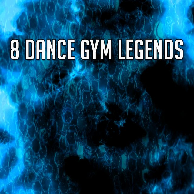 8 Dance Gym Legends