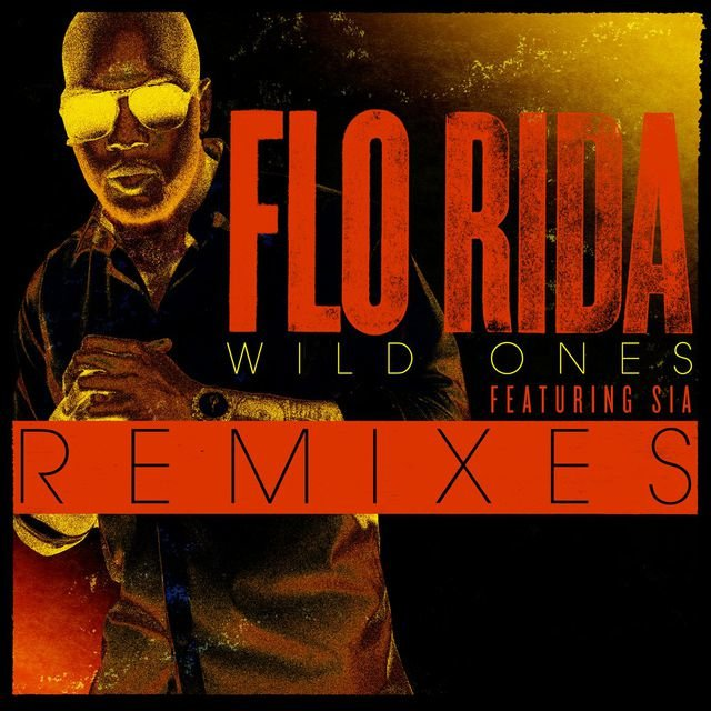 Wild Ones (feat. Sia) [Remixes]