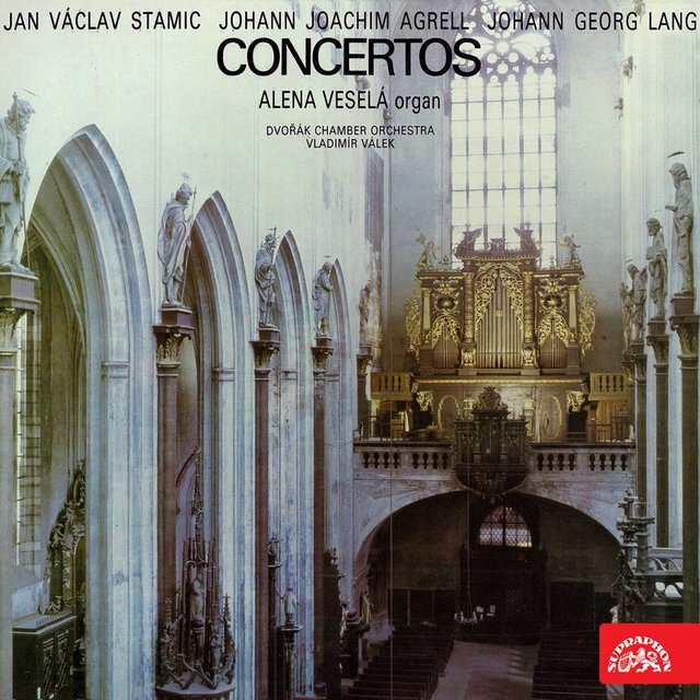 Stamic, Agrell, Lang: Organ Concertos