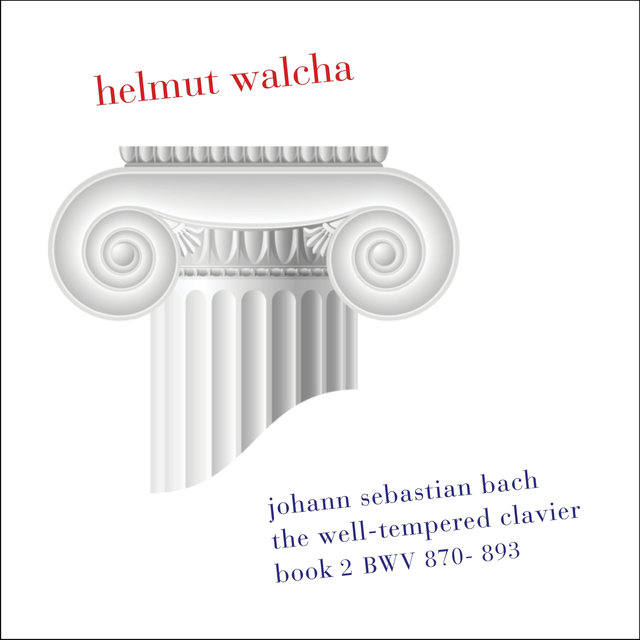 Bach: The Well-Tempered Clavier, Book 2, BWV 870-893, Clavicembalo (Remastered)