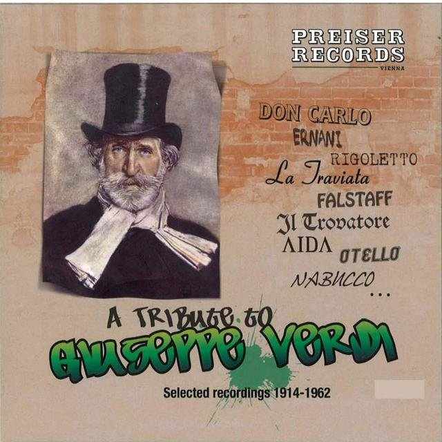 A Tribute to Giuseppe Verdi