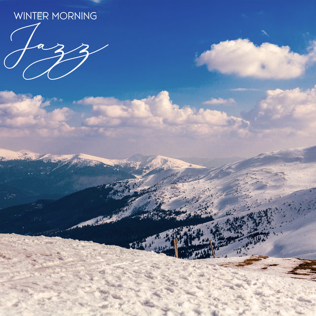 Winter Morning Jazz: Cozy Vibes, Fireplace Music, Relaxing Instrumental Music for Coffee