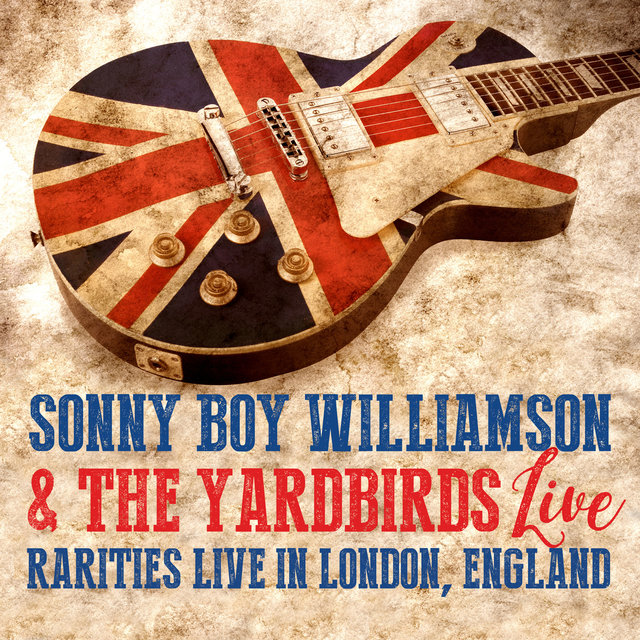 Sonny Boy Williamson & the Yardbirds (Live in London, England)