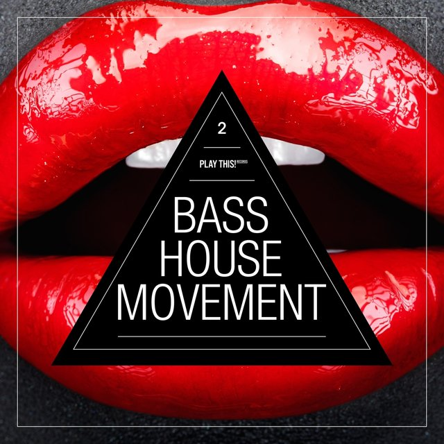 Bass House Movement, Vol. 2