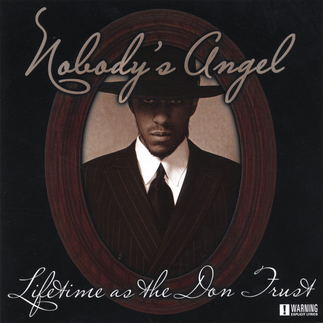 Nobody's Angel: Lifetime as the Don Trust