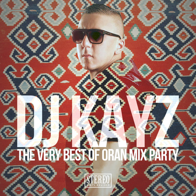 The Very Best Of Oran Mix Party