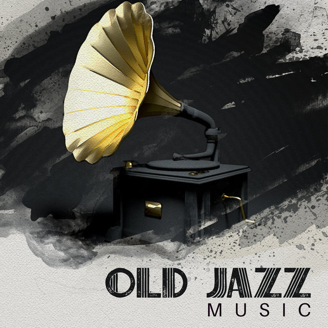 Old Jazz Music (Easy Listening Jazz)
