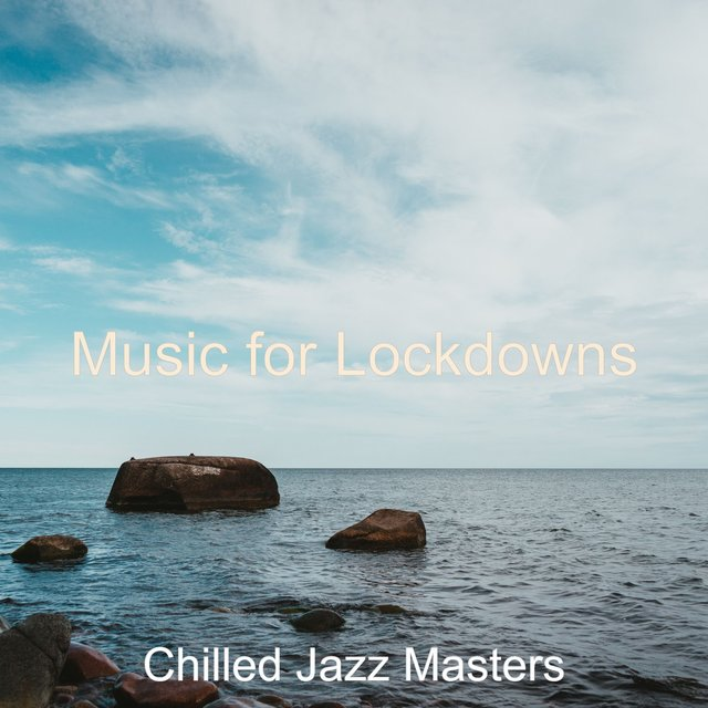 Music for Lockdowns