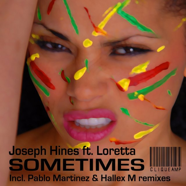 Sometimes (inc Pablo Martinez & Hallex M remixes)