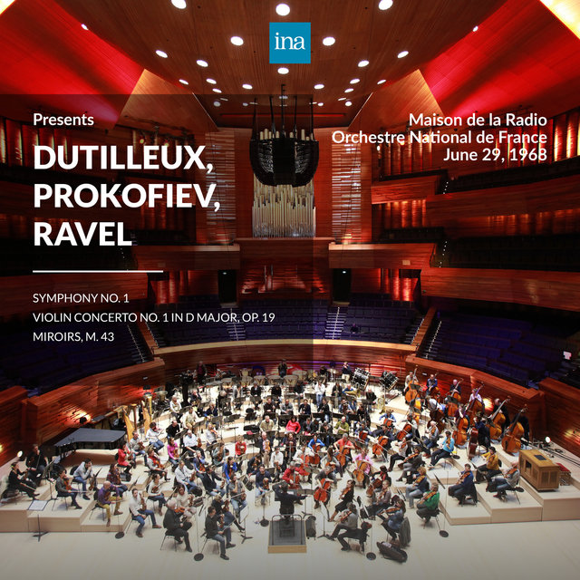 INA Presents: Dutilleux, Prokofiev, Ravel by Orchestre National de France at the Maison de la Radio