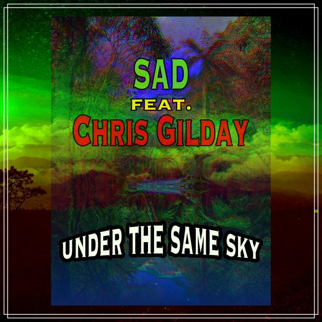 Under the Same Sky (feat. Chris Gilday)