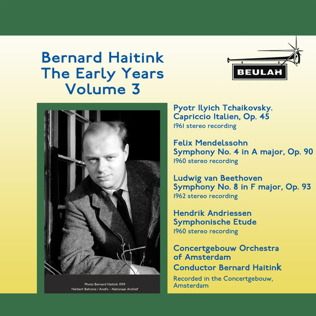Bernard Haitink the Early Years, Vol. 3