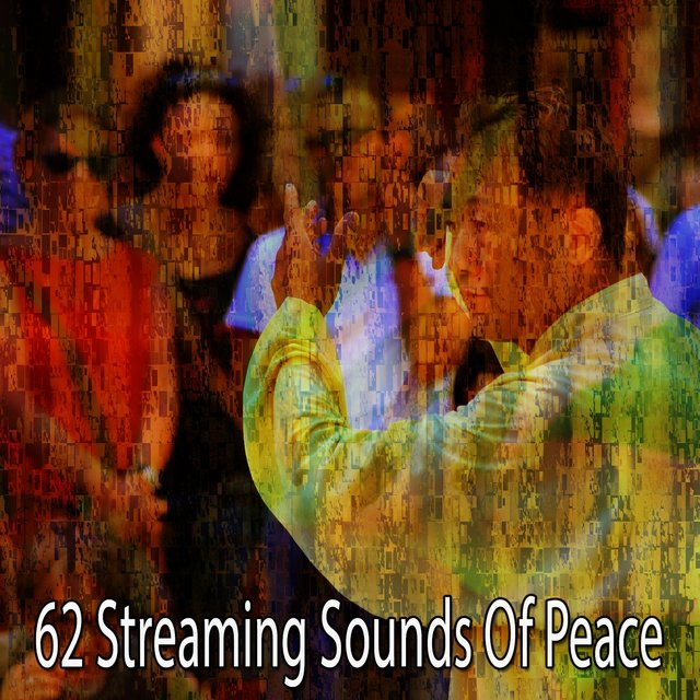 62 Streaming Sounds of Peace