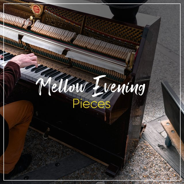 Mellow Evening Piano Pieces