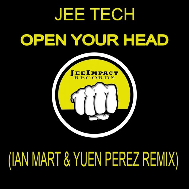 Open Your Head (Ian Mart & Yuen Perez Remix)