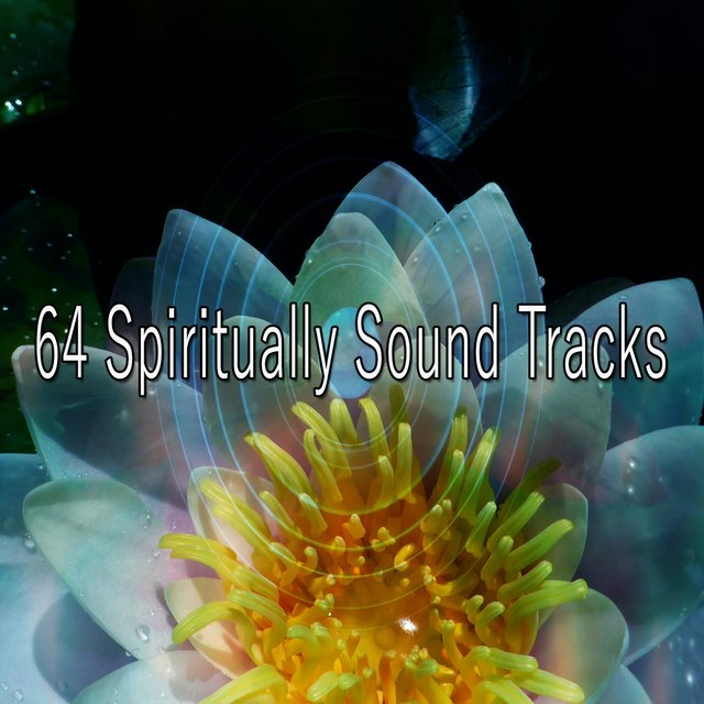 64 Spiritually Sound Tracks