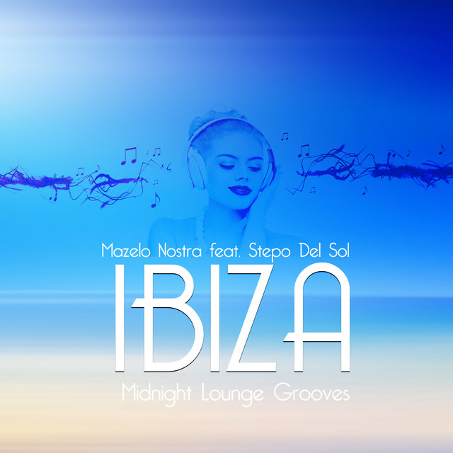 IBIZA Midnight Lounge Grooves