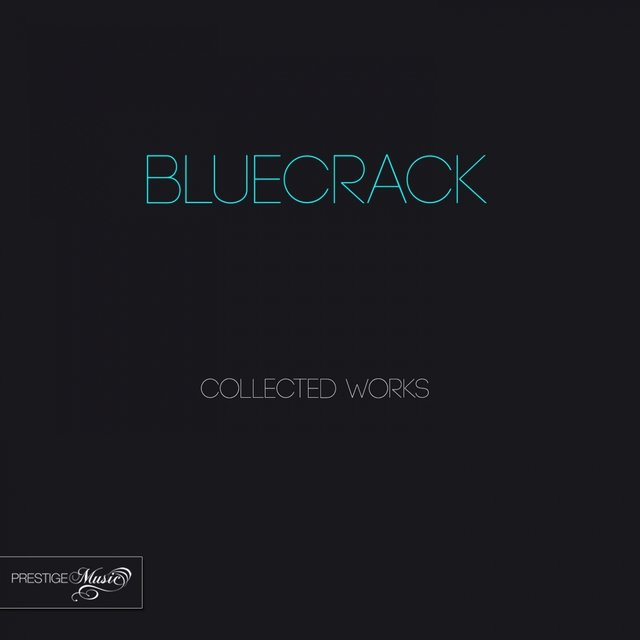 Bluecrack Collected Works