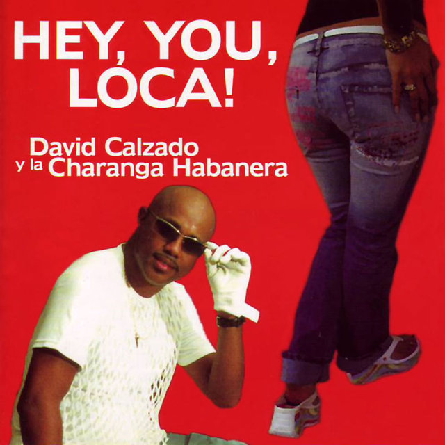 Hey, You, Loca!
