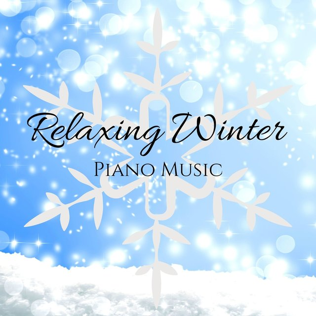 Relaxing Winter Piano Music: Meditation, Sleep, Relaxation & Background Music
