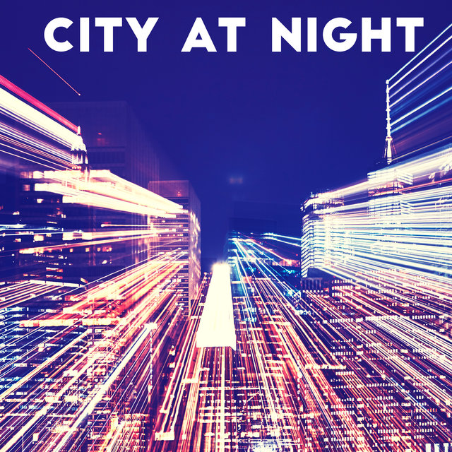 City at Night - Sentimental Jazz Music Collection 2020