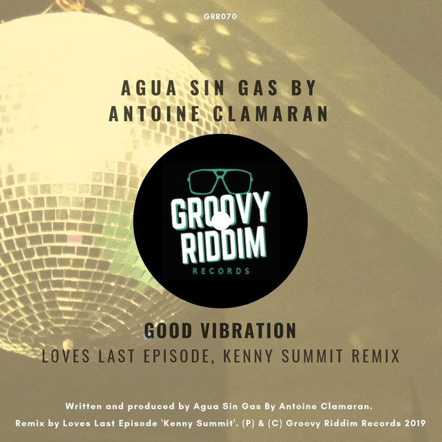 Good Vibration (Loves Last Episode, Kenny Summit Remix)