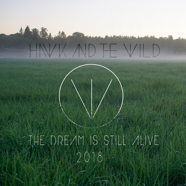 The Dream Is Still Alive 2018