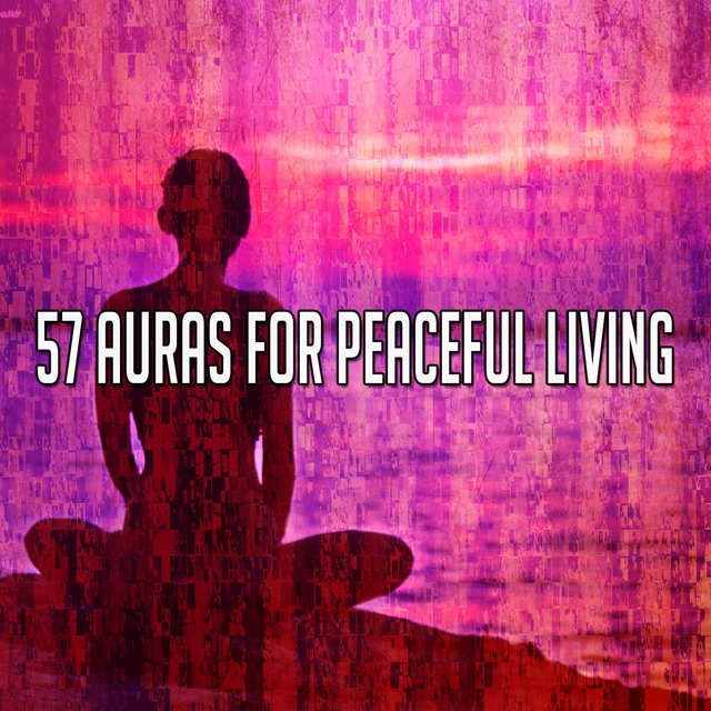 57 Auras for Peaceful Living