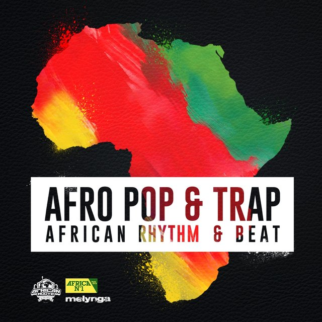 Afro Pop & Trap