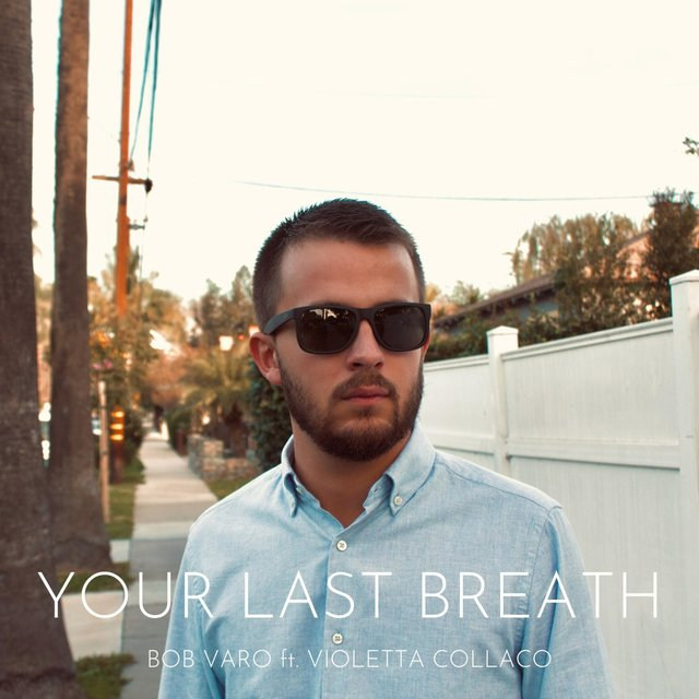 Your Last Breath (feat. Violetta Collaco)