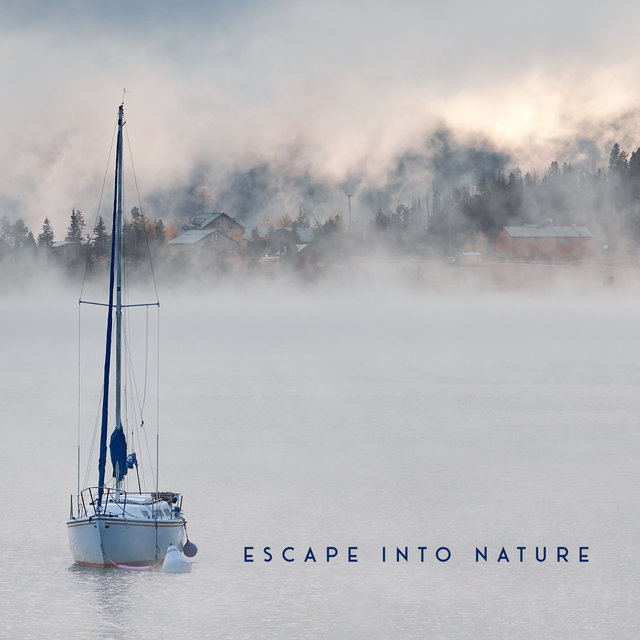 Escape into Nature - Mesmerizing Collection of Mother Nature Sounds, Water, Birds, Deep Relaxation Moments, Feel Better, Easy Listening