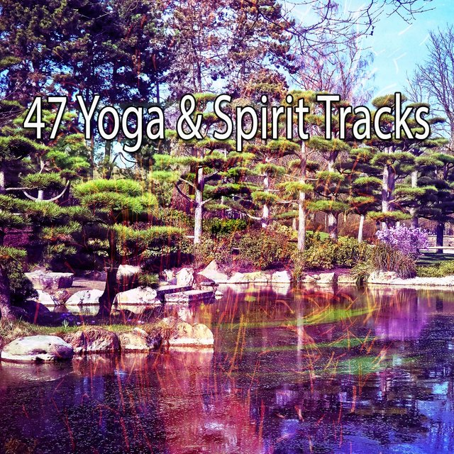 47 Yoga & Spirit Tracks