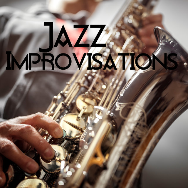 Jazz Improvisations – Inspirational Melodies on Saxophone, Piano and Trumpet