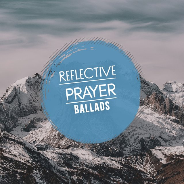 Reflective Prayer Ballads