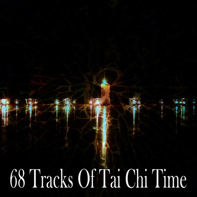 68 Tracks of Tai Chi Time