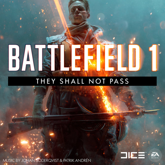 Battlefield 1: They Shall Not Pass (Original Soundtrack)