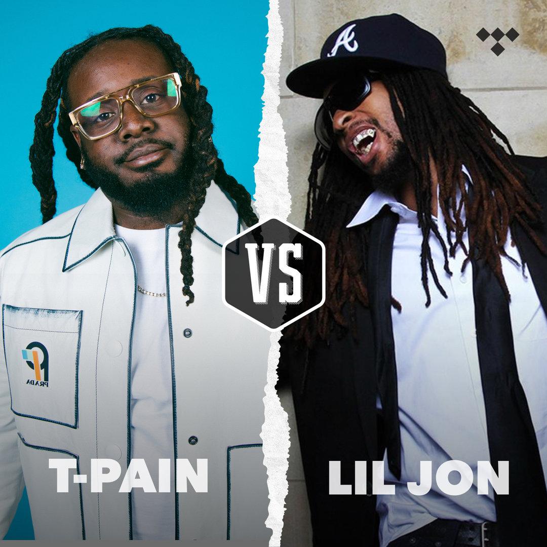 Playlist: T-Pain vs Lil Jon