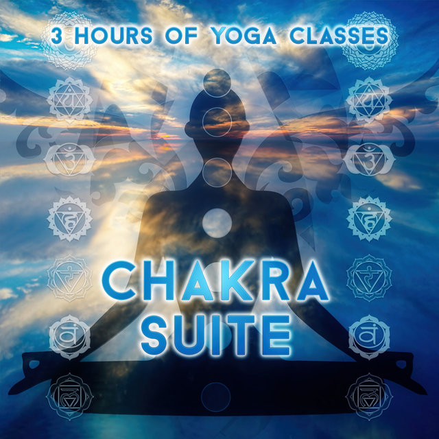 Chakra Suite - 3 Hours of Yoga Classes, New Age Calming Music for Yoga Poses & Meditation, Yoga for Weigh Loss, Pilates for Healthy Lifestyle