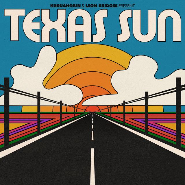 Cover art for album Texas Sun by Khruangbin, Leon Bridges