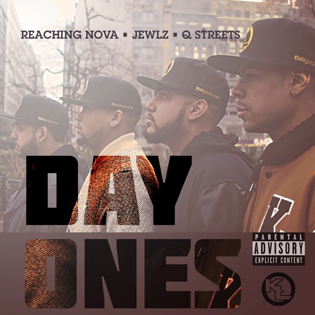 Cover art for album Day Ones by ReachingNOVA, JewLz Da JewLa, Q_STREETS