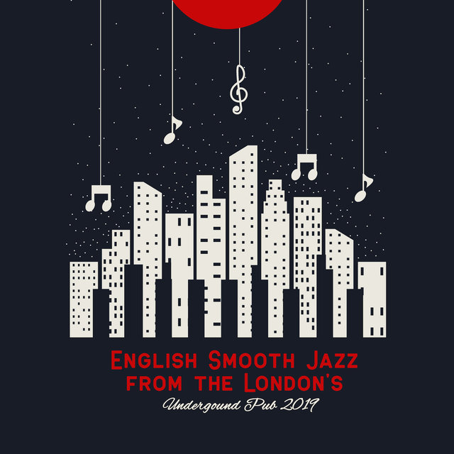 English Smooth Jazz from the London's Undergound Pub 2019