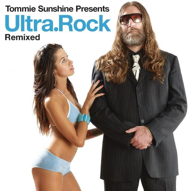 Tommie Sunshine Presents Ultra.Rock Remixed