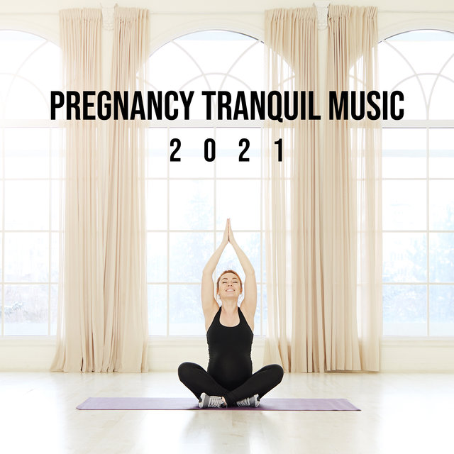 Pregnancy Tranquil Music 2021 - Body Regeneration, Calm Down, Future Mom, Motherhood, Natural Hypnosis