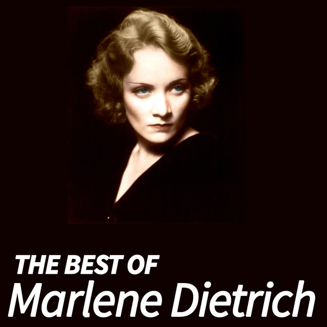 The Best of Marlene Dietrich