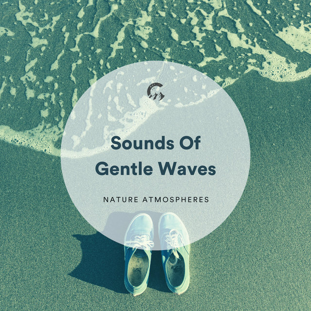 Sounds Of Gentle Waves