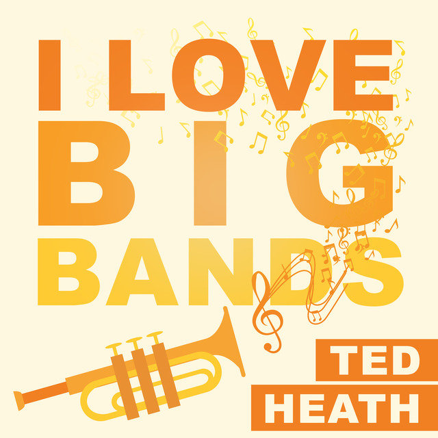 I Love Big Bands