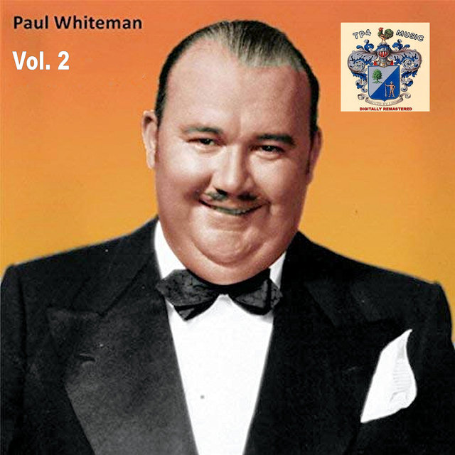 Paul Whiteman Vol. 2