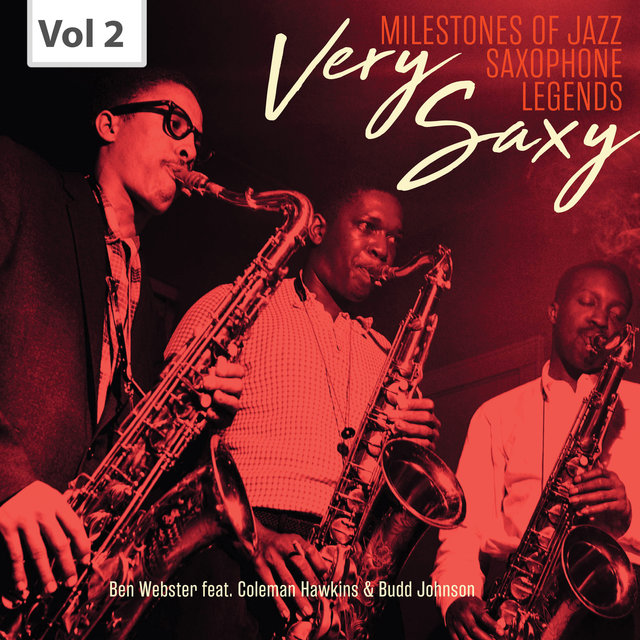 Milestones of Jazz Saxophone Legends: Very Saxy, Vol. 2