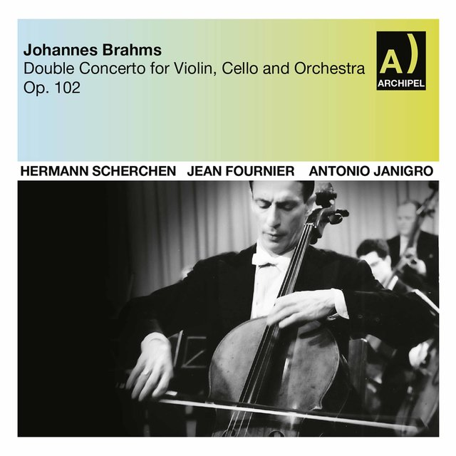 Brahms: Double Concerto in A Minor, Op. 102